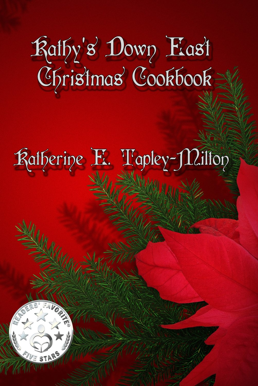 Kathy's Down East Christmas Cookbook