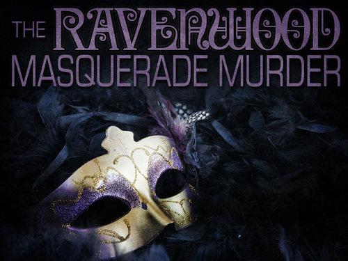 Ravenwood Masquerade Murder - Humboldt Dinner Ticket