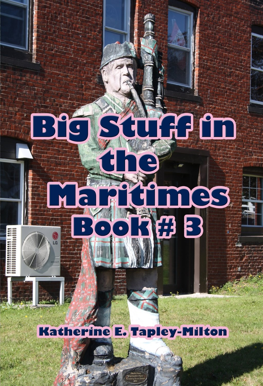 Big Stuff in the Maritimes # 3