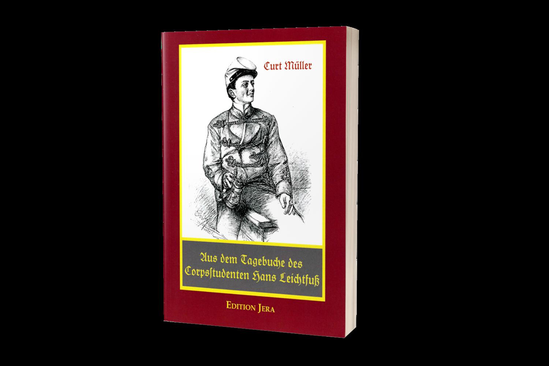 Aus dem Tagebuch des Corpsstudenten Hans Leichtfuß