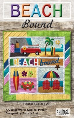 Pattern - Beach Bound by Quilted Works Inc