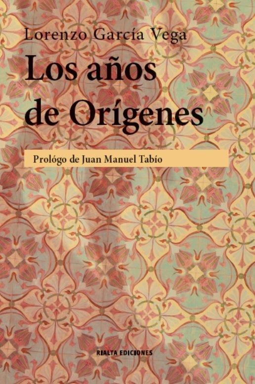 Los años de Orígenes 9786079743871