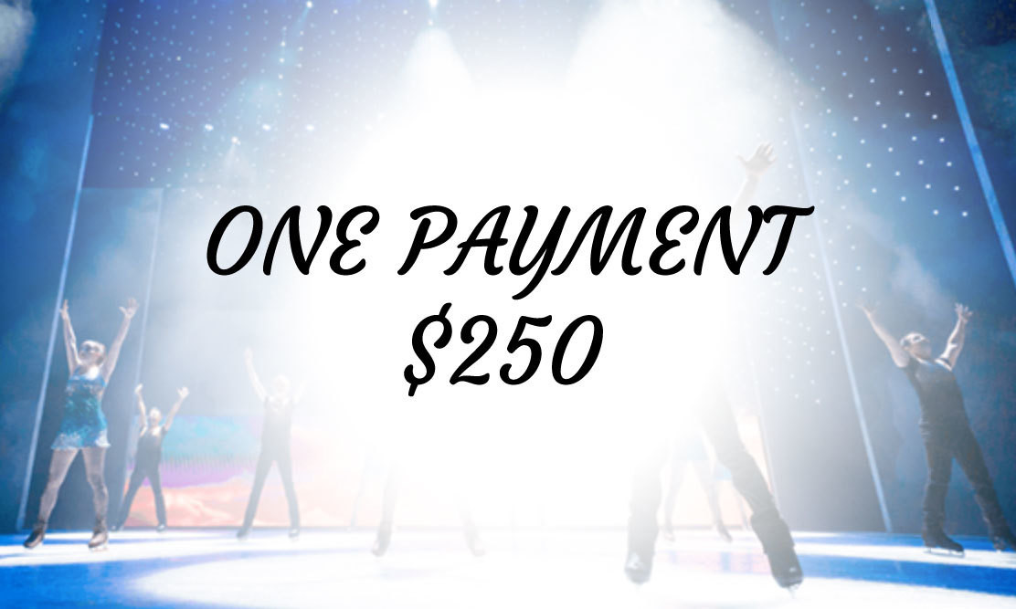 Ice Show - ONE PAYMENT