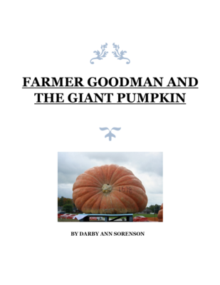 #2 - Farmer Goodman and the Giant Pumpkin