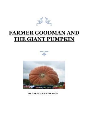 #2 - Farmer Goodman and the Giant Pumpkin