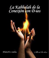 La Kabbalah de la Conexión con D-ios (Albert Gozlan)