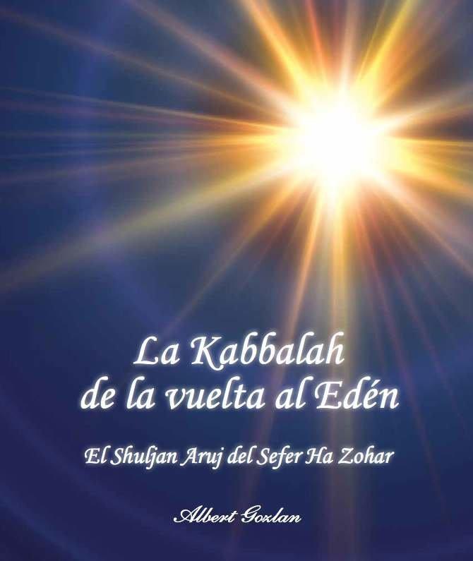 La Kabbalah de la Vuelta al Edén - Tomo 1 (Albert Gozlan)