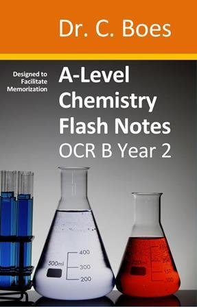 A-Level Chemistry Flash Notes OCR B Year 2: Paperback OCR B Y2