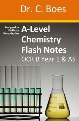 A-Level Chemistry Flash Notes OCR B Year 1 & AS: Paperback
