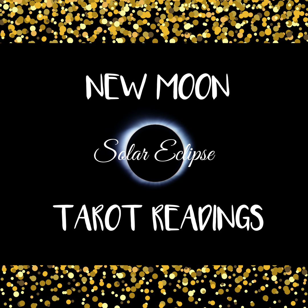New Moon & Solar Eclipse Reading - Email NMR101