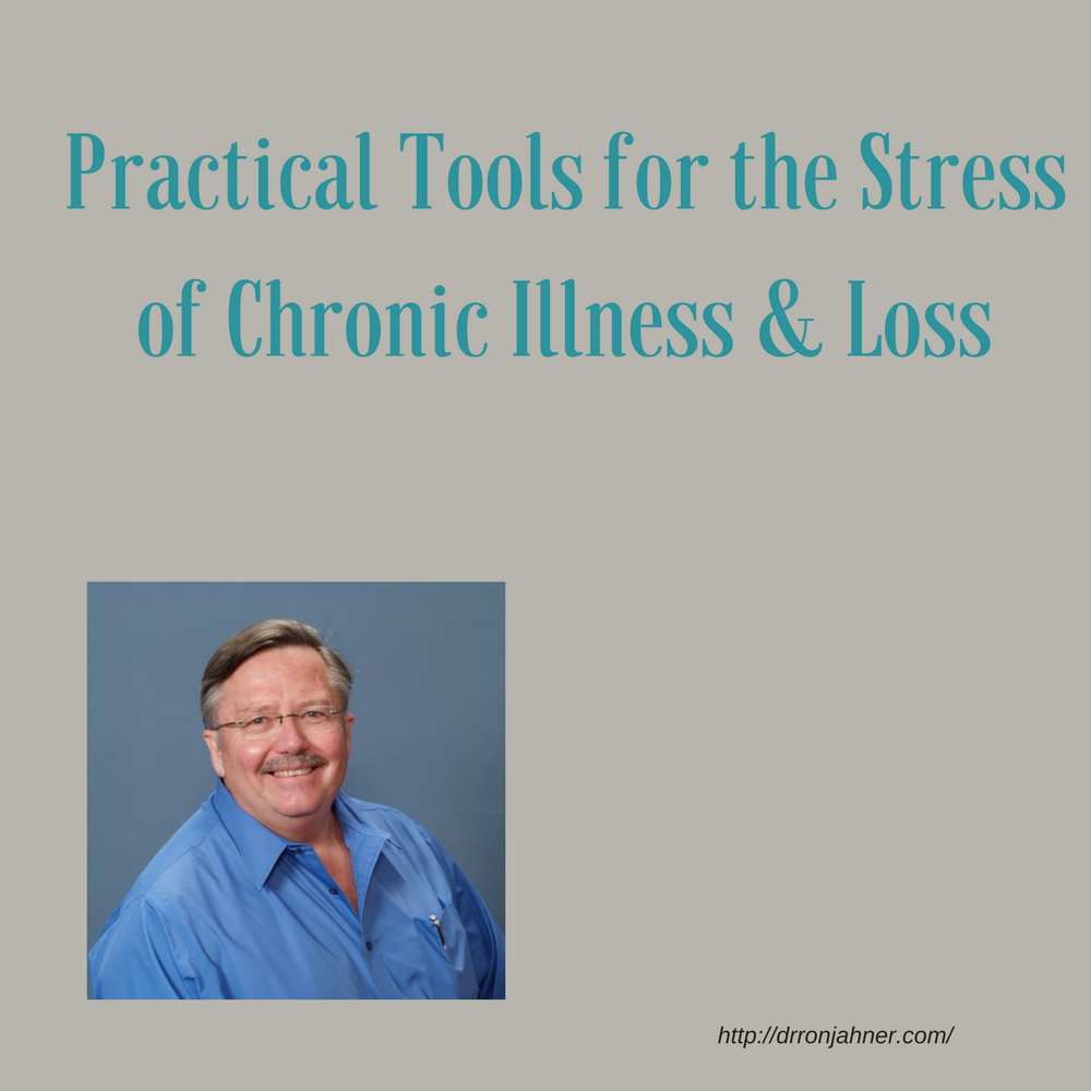 Practical Tools for the Stress of Chronic Illness & Loss 00053