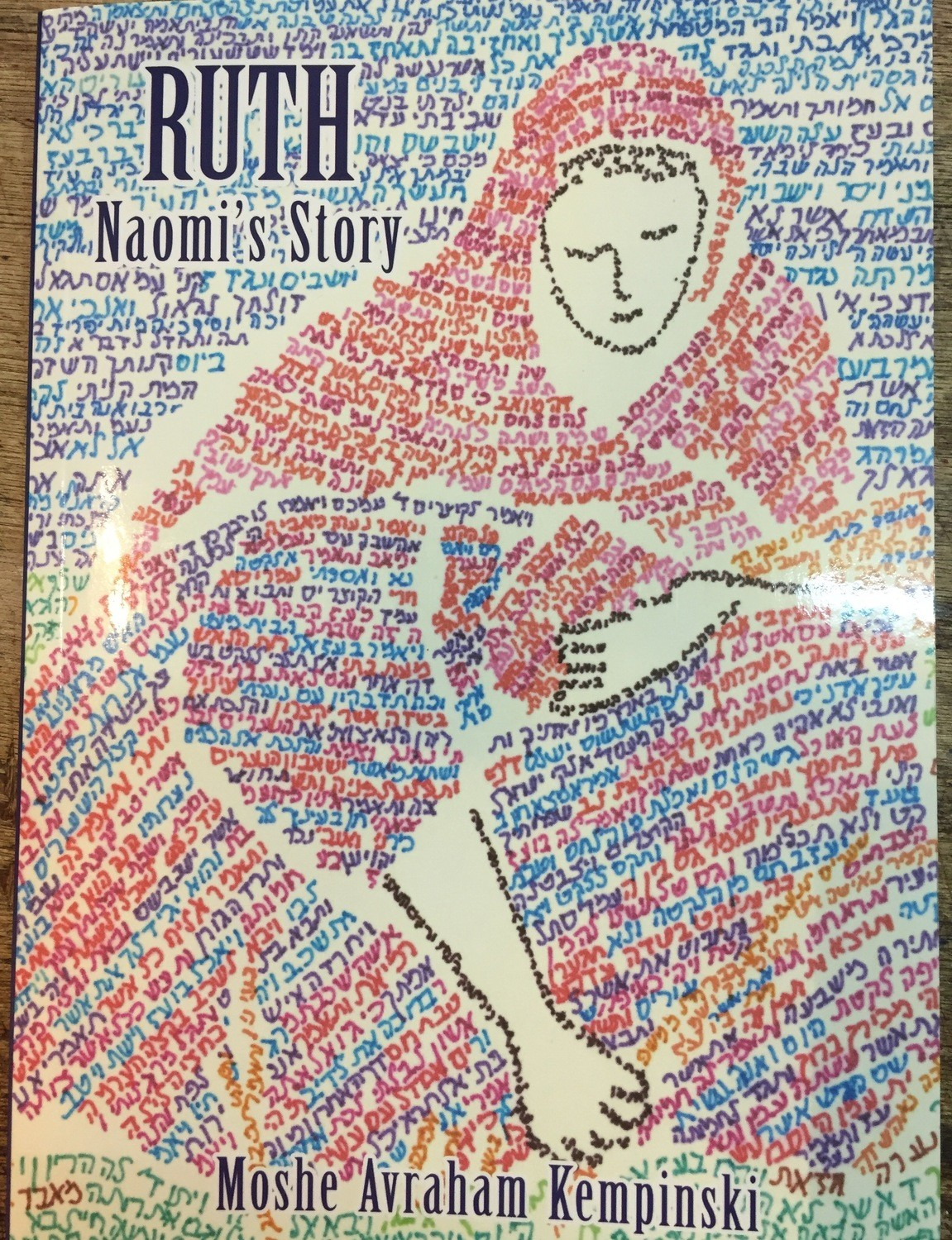 The Book of Ruth: Naomi's story