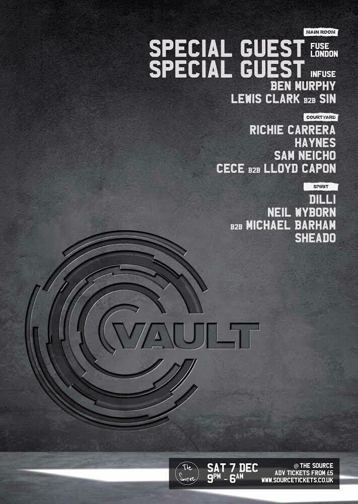Saturday 7th December 2019 - Vault w/ Special Guests TBA (Fuse London & InFuse)