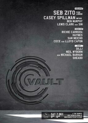 Saturday 7th December 2019 - Vault w/ Seb Zito & Casey Spillman (Fuse London & InFuse)
