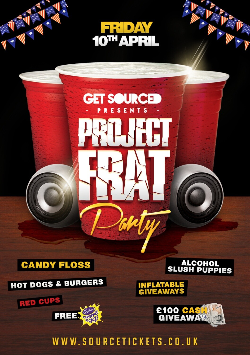 Friday 10th April 2020 - Get Sourced Fridays 'Get Sourced Project FRAT Easter Party' ***TABLES £40***