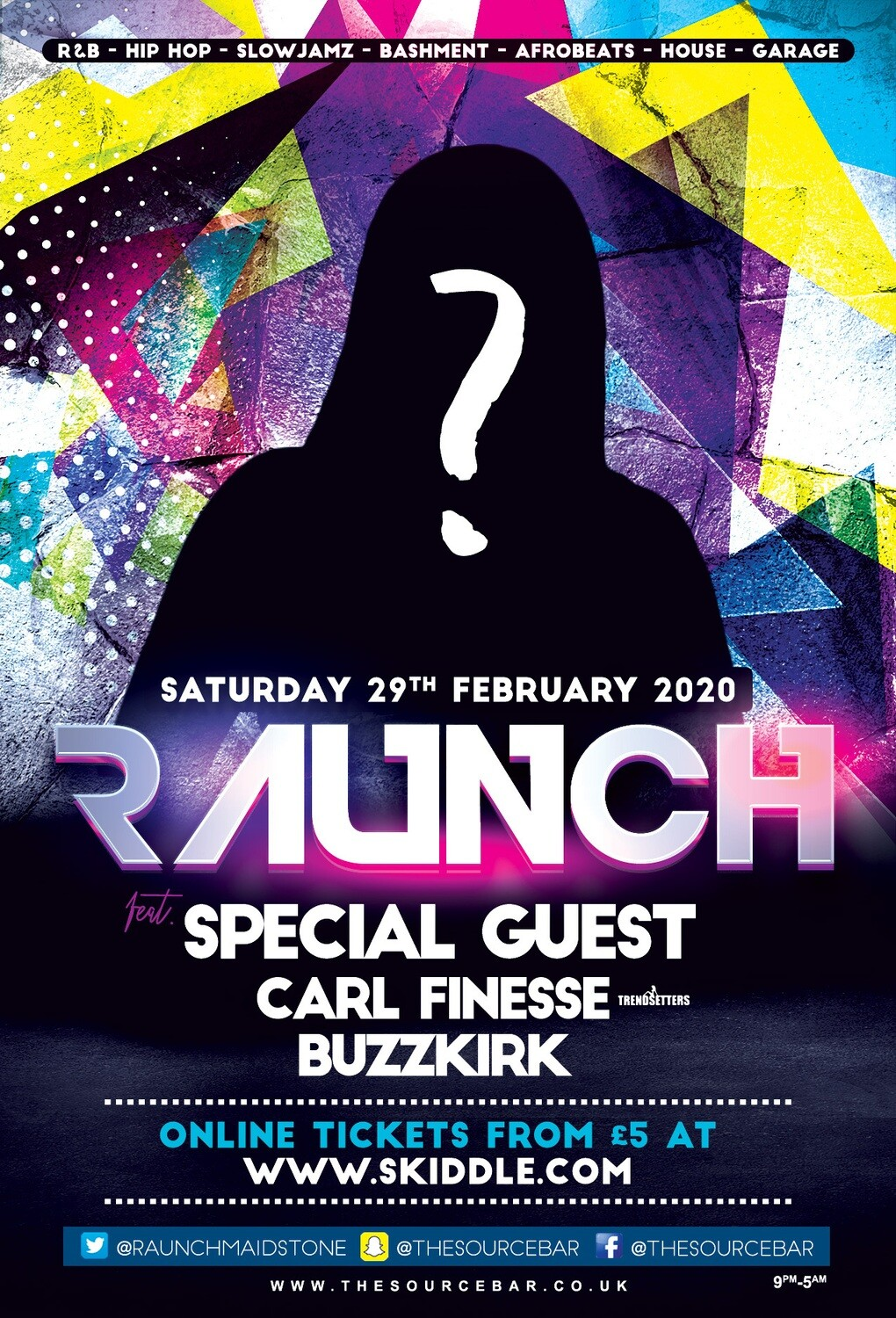 Saturday 29th February 2020 - Raunch w/ Special Guest