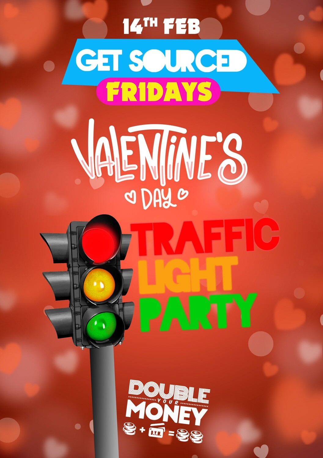 Friday 14th February 2020 - Get Sourced 'Valentines Day Traffic Light Party' - ***TABLES £40***