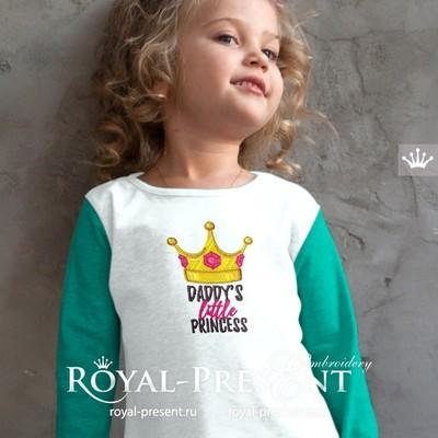 Deddys Little Princess Machine Embroidery Design - 3 sizes