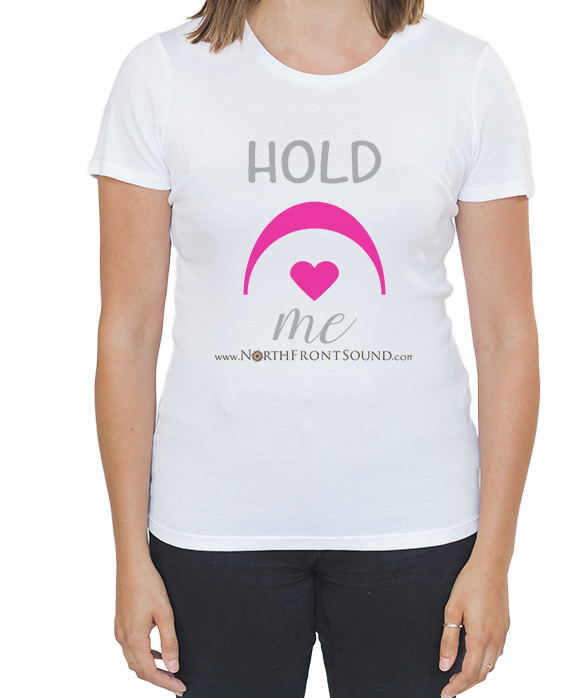 "Women's ""Hold Me"" T-Shirt - White T04WWHHLDME"