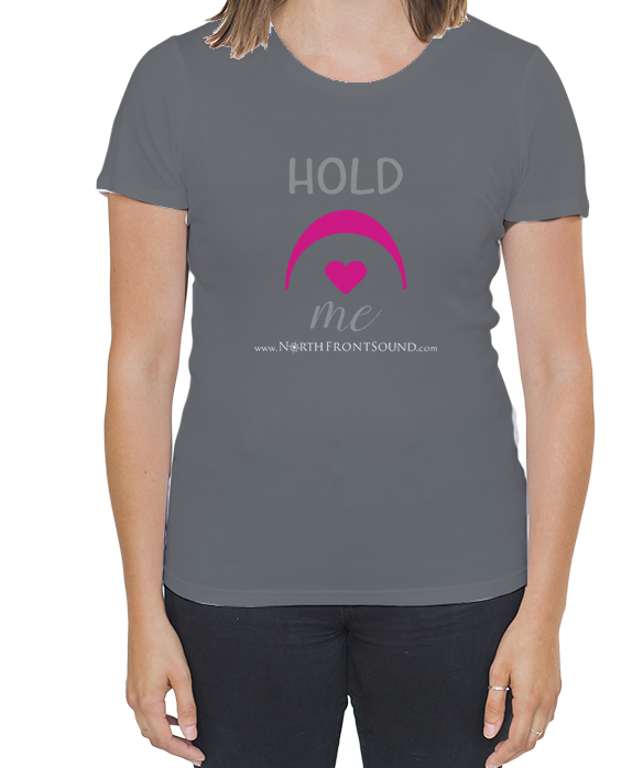 "Women's ""Hold Me"" T-Shirt - Dark Gray T04WDGHLDME"