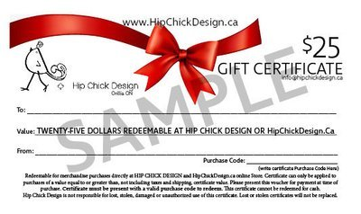 HIP CHICK DESIGN $25 GIFT CERTIFICATES