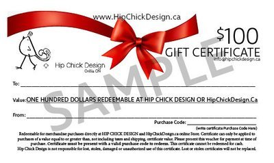 HIP CHICK DESIGN $100 GIFT CERTIFICATES