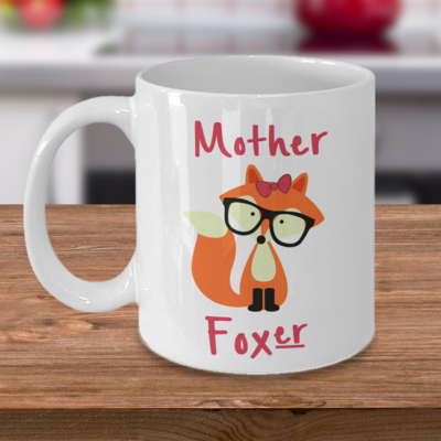 Mother Foxer - Curse Mug - Coffee Cup Mug - Tea Mug - Ceramic Mug Gift - Coffee Lover - Gift for Crafty Friend