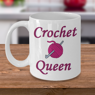 Crochet Queen - Curse Mug - Coffee Cup Mug - Tea Mug - Ceramic Mug Gift - Coffee Lover - Gift for Crafty Friend