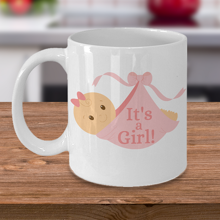 It's a Girl - Curse Mug - Coffee Cup Mug - Tea Mug - Ceramic Mug Gift - Coffee Lover - Gift for Crafty Friend