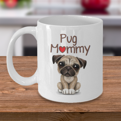 Pug Mommy - Tea Mug - Ceramic Mug Gift - Coffee Lover - Gift for Crafty Friend