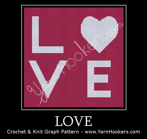 LOVE - Afghan Crochet Graph Pattern Chart by Yarn Hookers.com