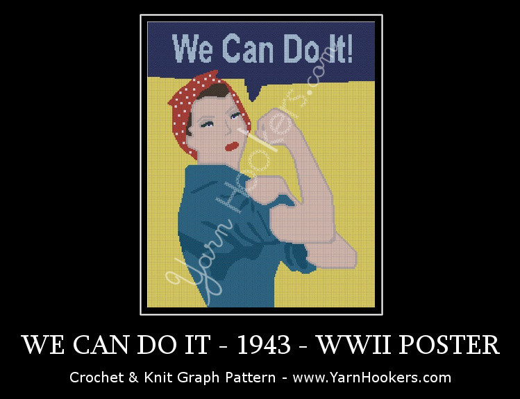 We Can Do It - 1943 - World War II - Propaganda Poster - Women's Rights Afghan Crochet Graph Pattern Chart by Yarn Hookers.com