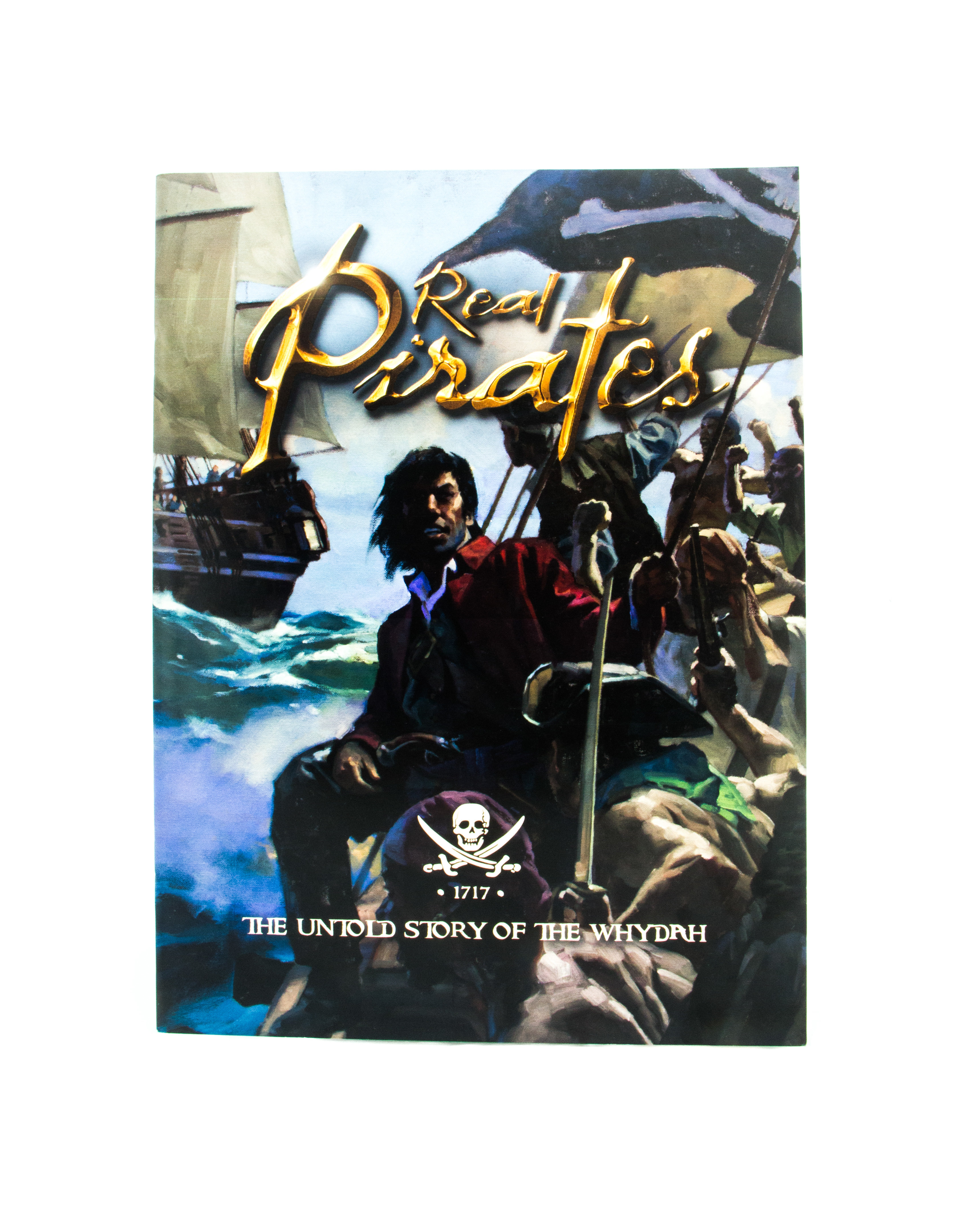 Real Pirates Untold Story Of The Whydah 0NAM1BFXPFMH8