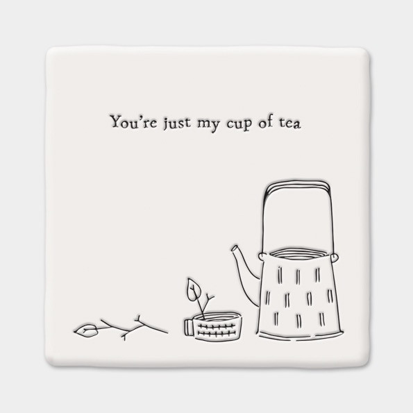 Square Coaster 'your Just My Cup Of Tea'