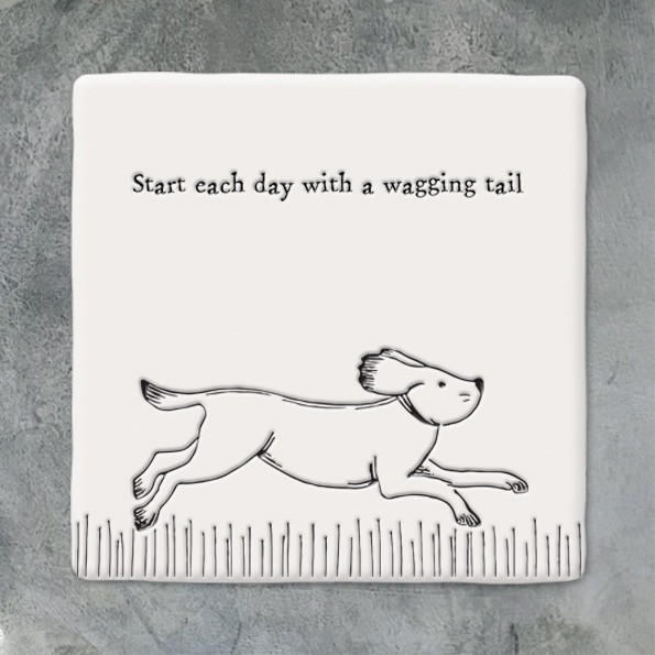 Square Coaster 'start Everyday With A Wagging Tail'