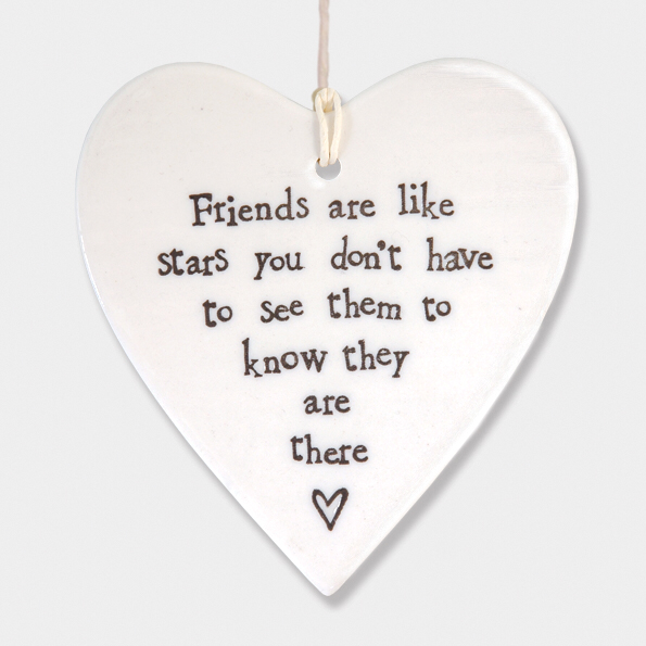 Round heart - 'friends are like stars you don't have to see them to know they are there'