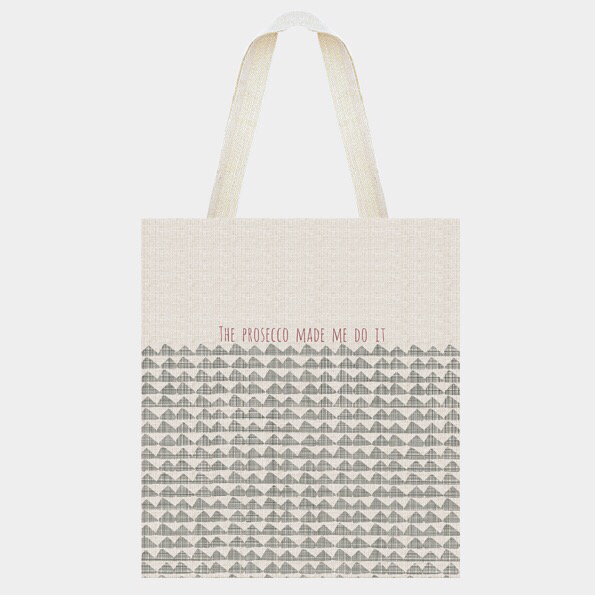 "East of India bag "" The prosecco made me do it"""