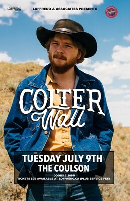 Colter Wall - Live In Sudbury - The Coulson | July 9, 2019