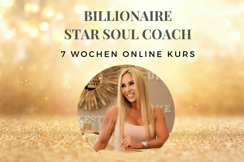 7-Wochen ONLINE-PROGRAMM BILLIONAIRE STAR SOUL COACH - Lifestyle-Billionaire der Neuen Energie Start am 15.10.2019