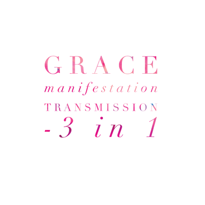 Grace Manifestation® Transmission 3in1