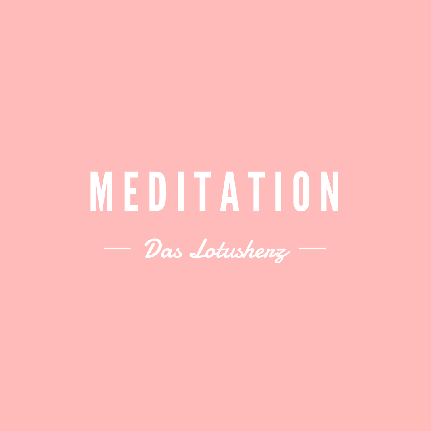 Meditation Das Lotusherz