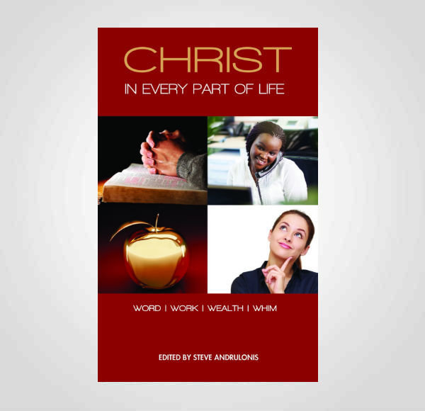 Christ in Every Part of Life