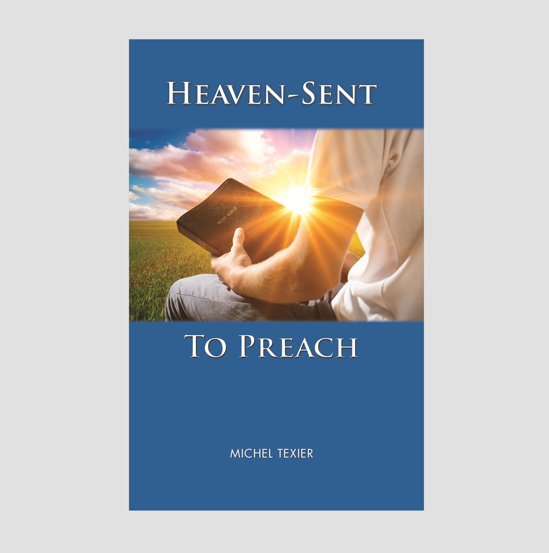 Heaven-Sent to Preach 155