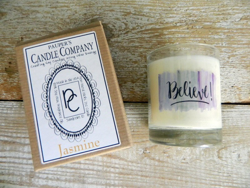 Choose - Your - Sticker - Message: BELIEVE & then candle scent