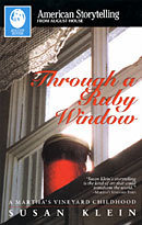 THROUGH A RUBY WINDOW – a Martha's Vineyard Childhood (Book) 00007