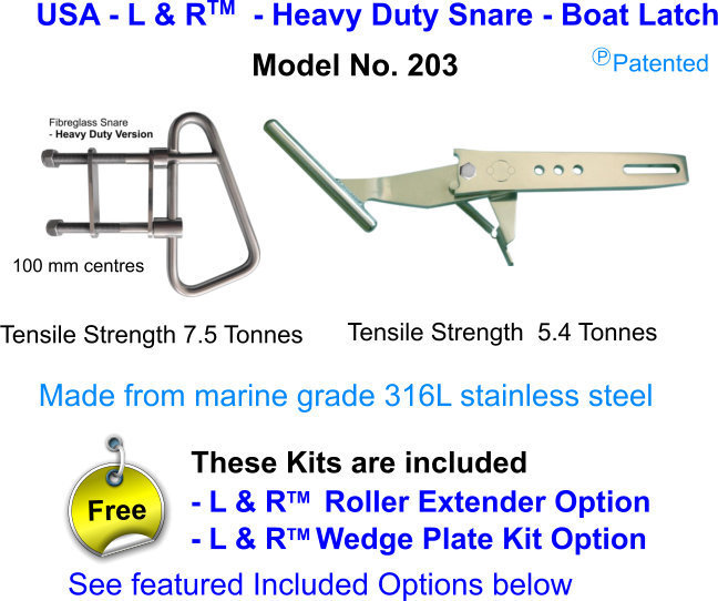 USA - L & R  - U-Bolt (Fibreglass) Heavy Duty Snare - Boat Latch FOR boats over 21 ft (6.5M)