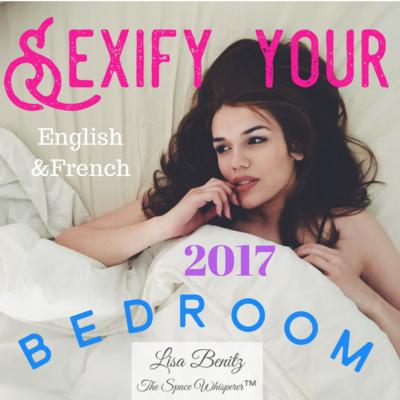 SSS 2017 ~ Sexifier votre chambre à coucher / Sexify Your Bedroom ~ English & Français