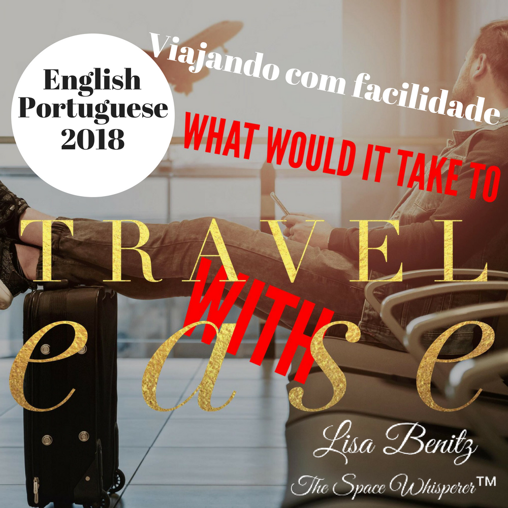 SSS 2018 ~ Viajando com facilidade / Travel with Ease ~ English & Português