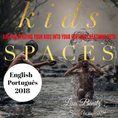SSS 2018 ~ Você está convidando seus filhos para suas futuras criações com espaços? / Are You Inviting Your Kids Into Your Future Creations With Spaces? ~ English & Português