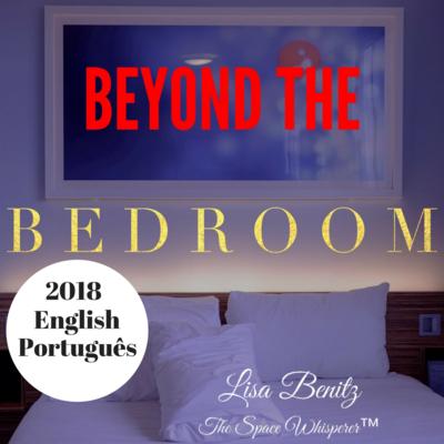 SSS 2018 ~ Além do quarto / Beyond the Bedroom ~ English & Português